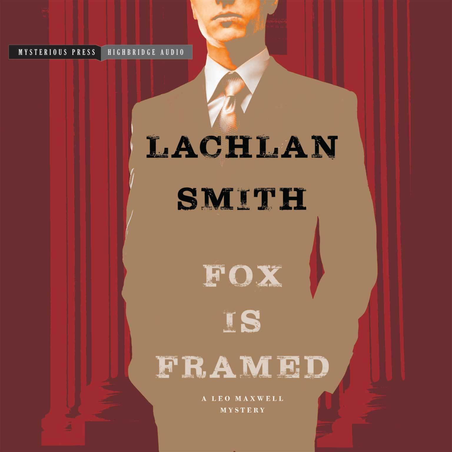 Printable Fox Is Framed: A Leo Maxwell Mystery Audiobook Cover Art