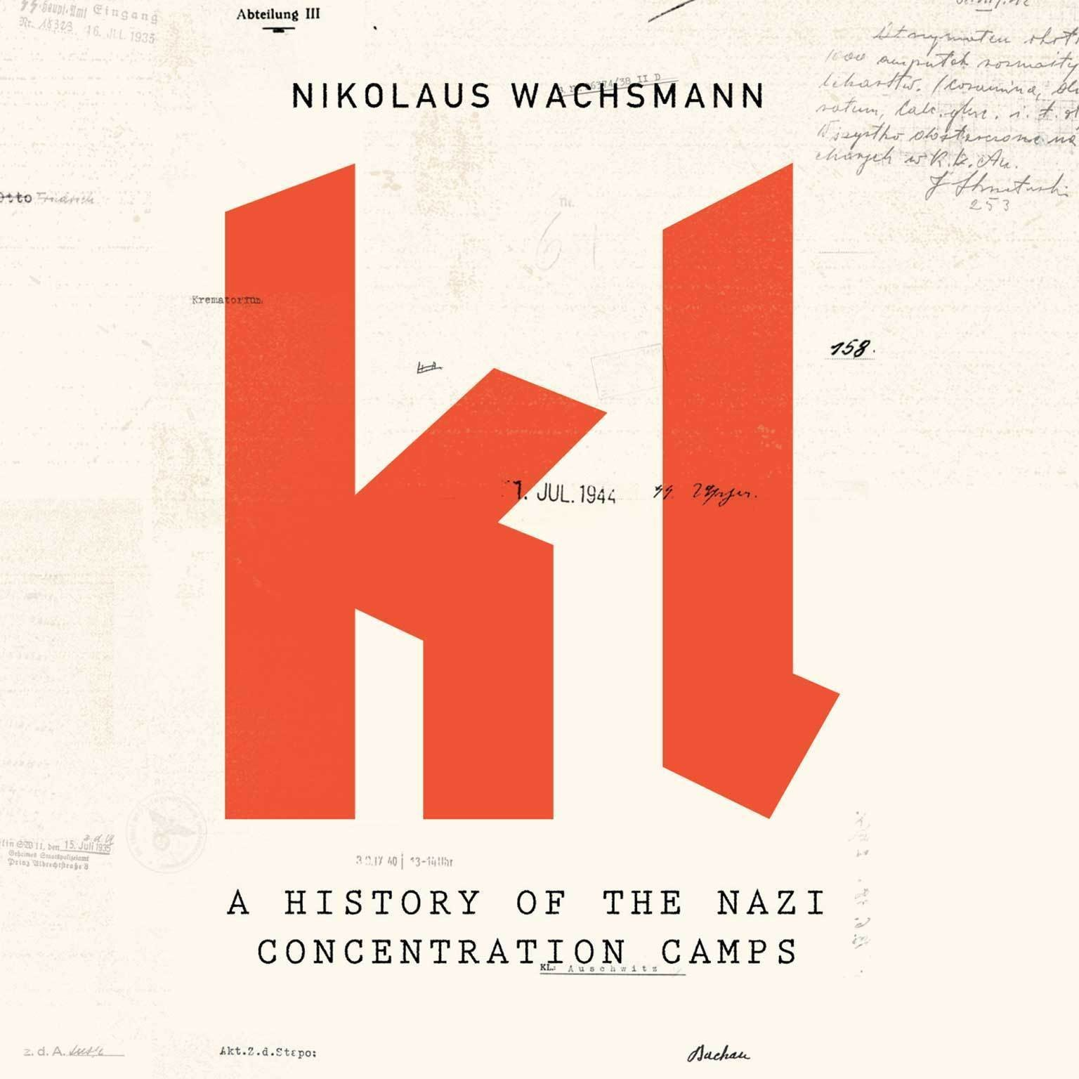 Printable KL: A History of the Nazi Concentration Camps Audiobook Cover Art