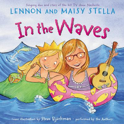 In the Waves Audiobook, by Lennon Stella