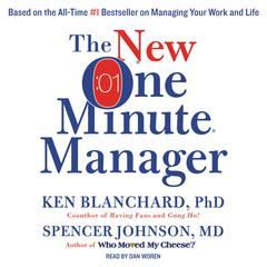 The New One Minute Manager Audiobook, by Ken Blanchard, Kenneth Blanchard, Spencer Johnson, M.D., Spencer Johnson