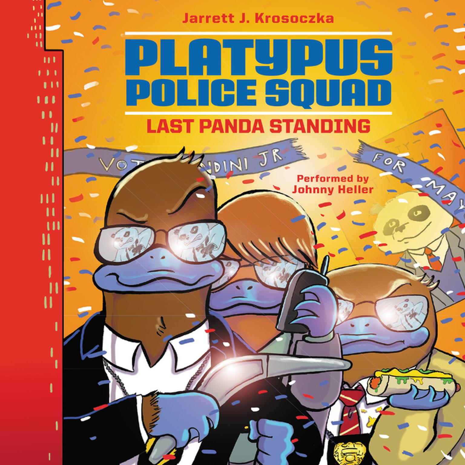 Printable Platypus Police Squad: Last Panda Standing Audiobook Cover Art