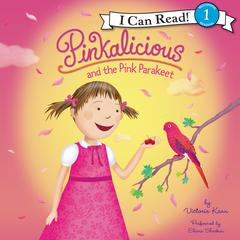 Pinkalicious and the Pink Parakeet Audiobook, by