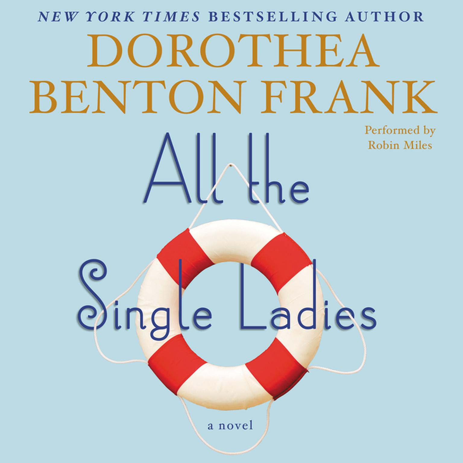 Printable All the Single Ladies: A Novel Audiobook Cover Art