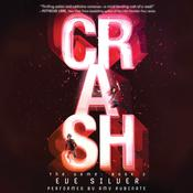 Crash Audiobook, by Eve Silver