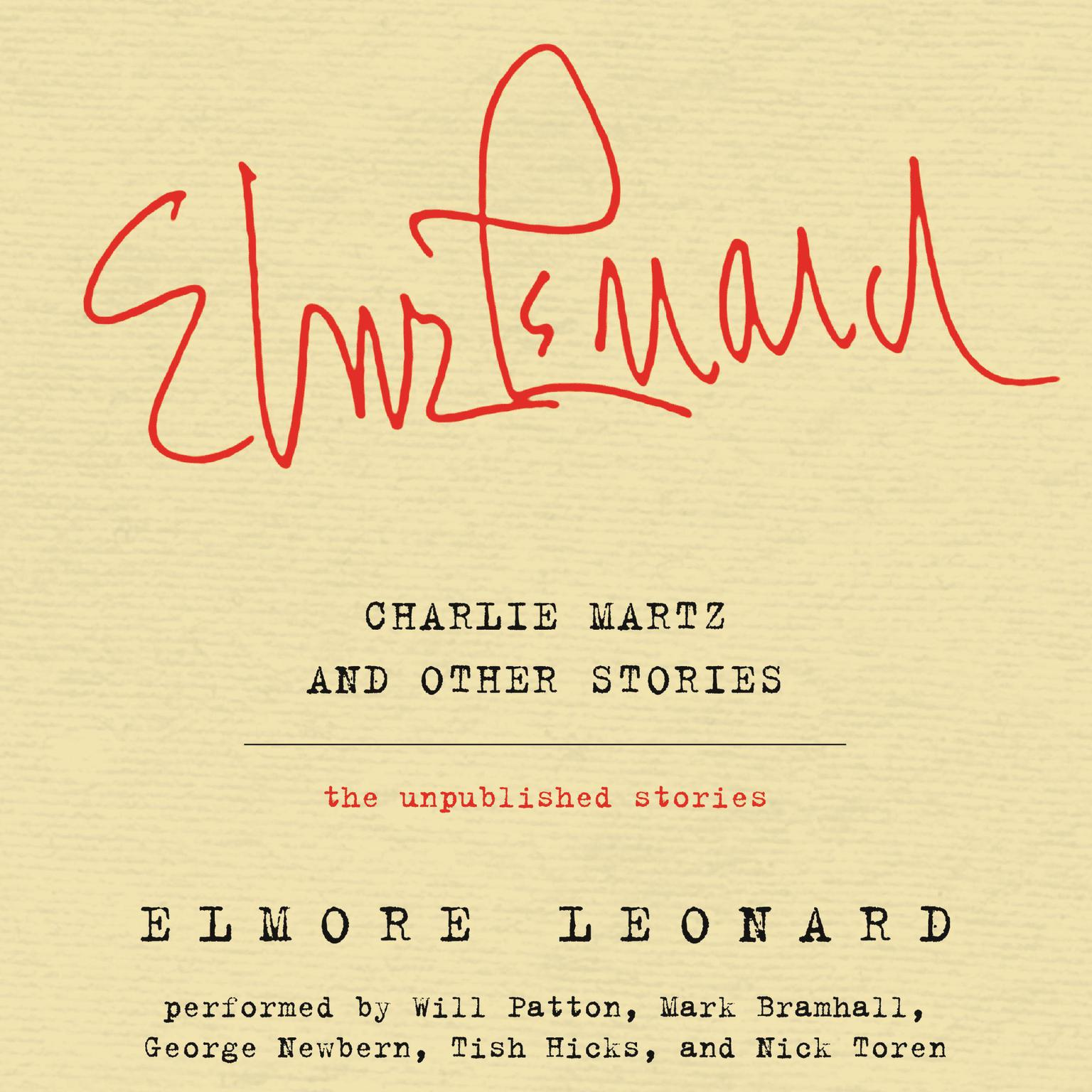 Printable Charlie Martz and Other Stories: The Unpublished Stories Audiobook Cover Art