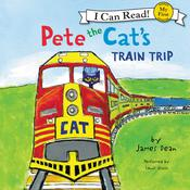 Pete the Cats Train Trip, by James Dean