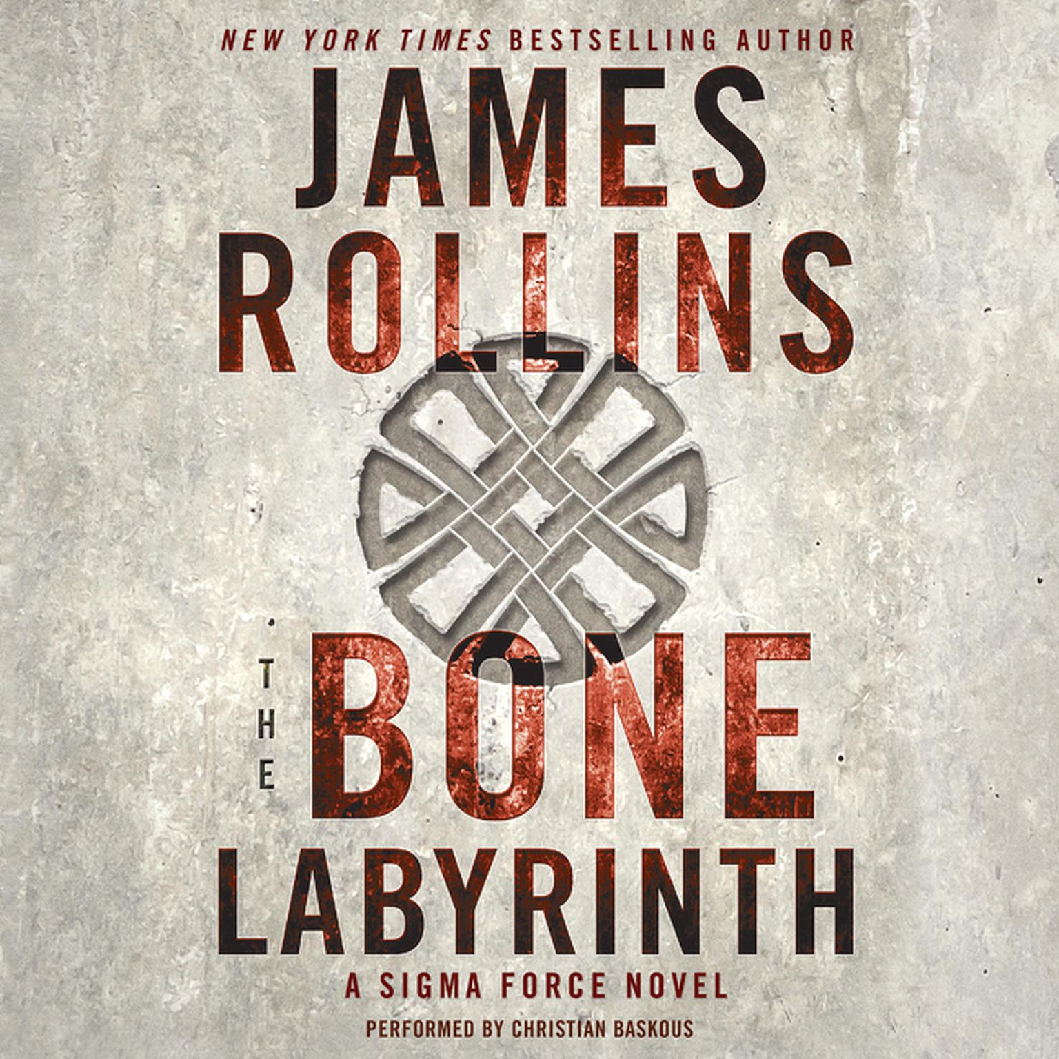 Printable The Bone Labyrinth: A Sigma Force Novel Audiobook Cover Art