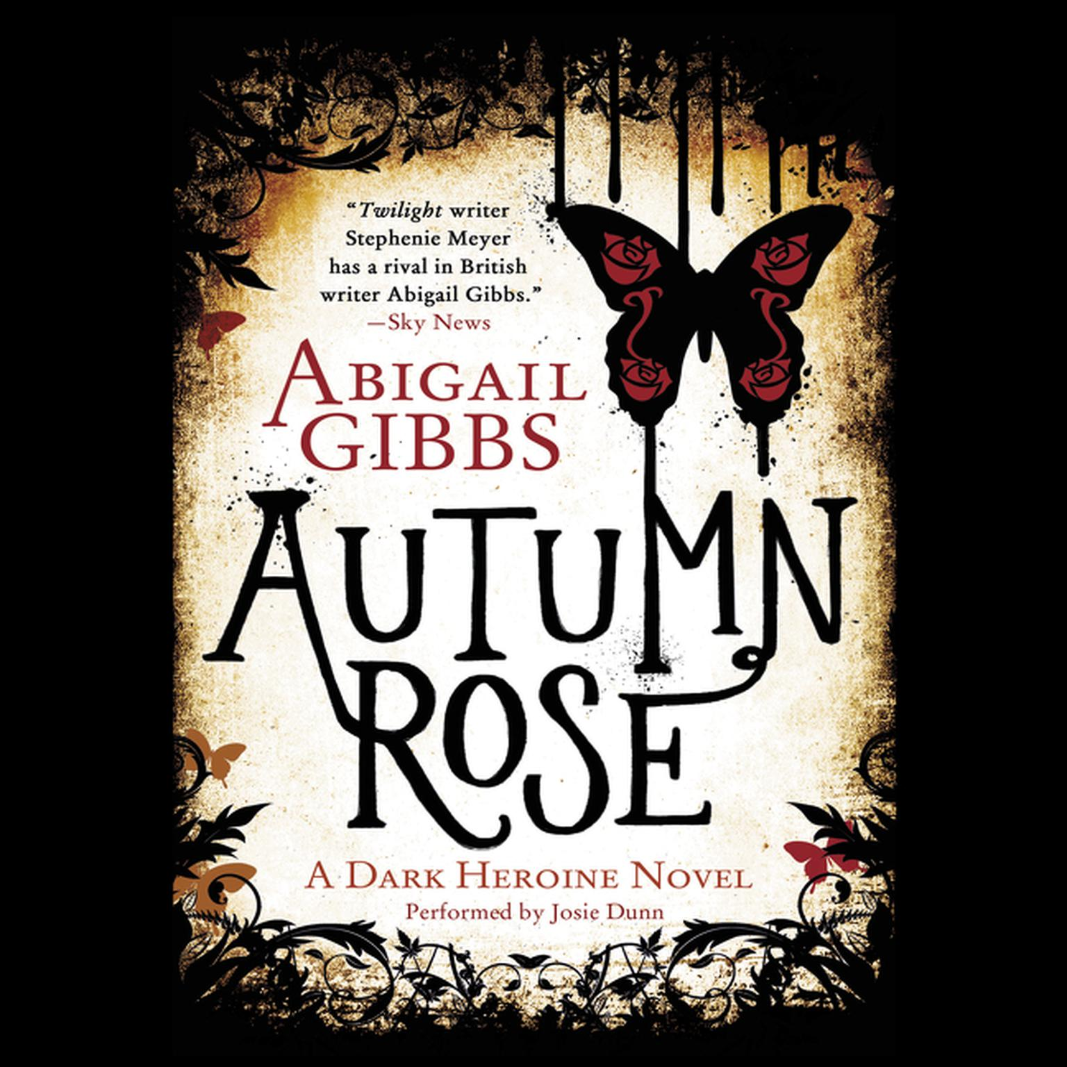 Printable Autumn Rose: A Dark Heroine Novel Audiobook Cover Art
