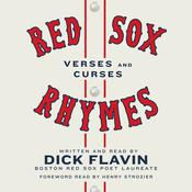 Red Sox Rhymes: Verses and Curses Audiobook, by Dick Flavin