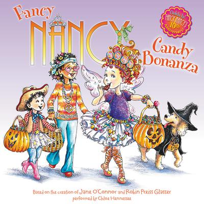 Fancy Nancy: Candy Bonanza Audiobook, by Jane O'Connor