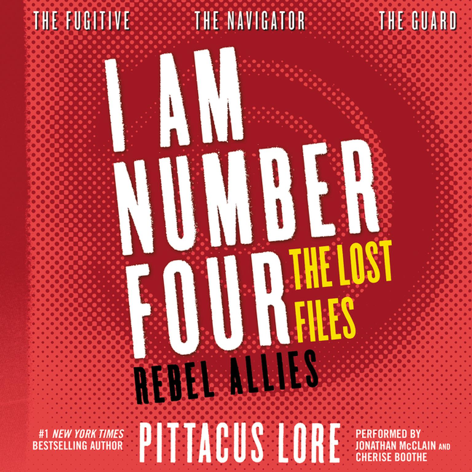 Printable I Am Number Four: The Lost Files: Rebel Allies Audiobook Cover Art