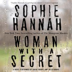Woman with a Secret: A Novel Audiobook, by Sophie Hannah