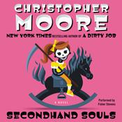 Secondhand Souls: A Novel, by Christopher Moore