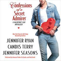 Confessions of a Secret Admirer Audiobook, by Candis Terry, Jennifer Ryan, Jennifer Seasons