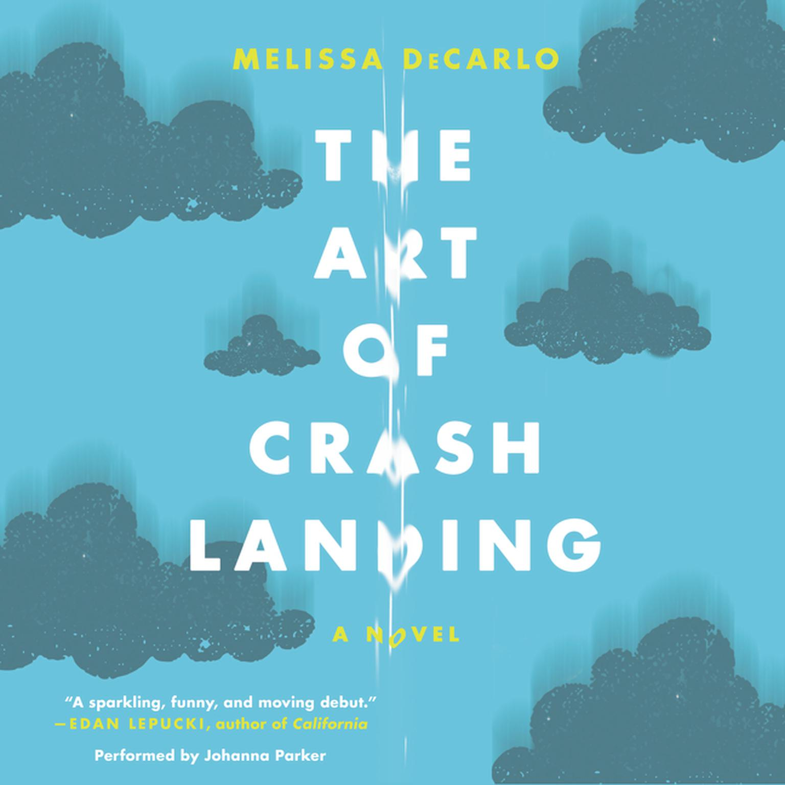 Printable The Art of Crash Landing: A Novel Audiobook Cover Art