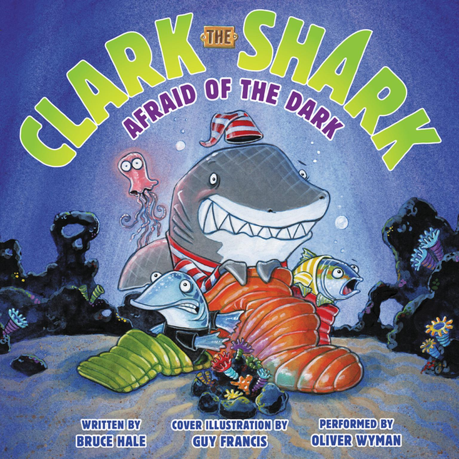 Printable Clark the Shark: Afraid of the Dark Audiobook Cover Art