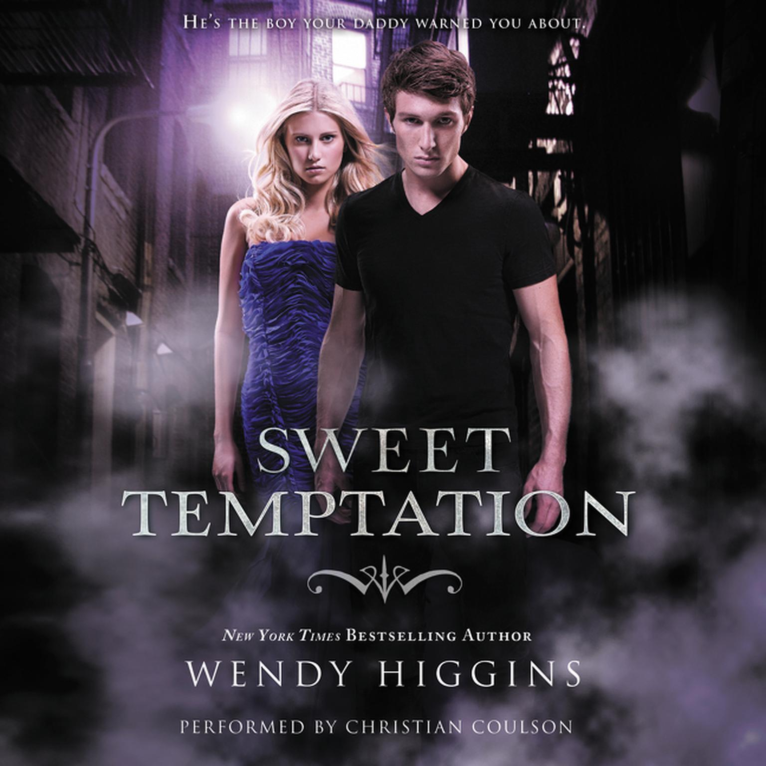 Sweet Temptation Audiobook, by Wendy Higgins