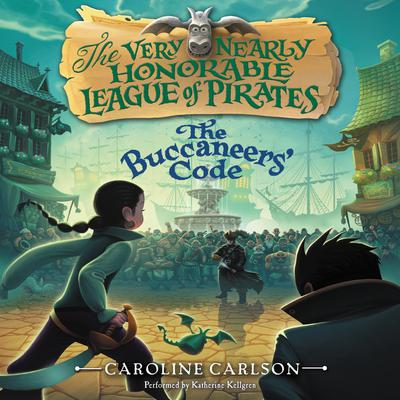The Buccaneers Code Audiobook, by Caroline Carlson