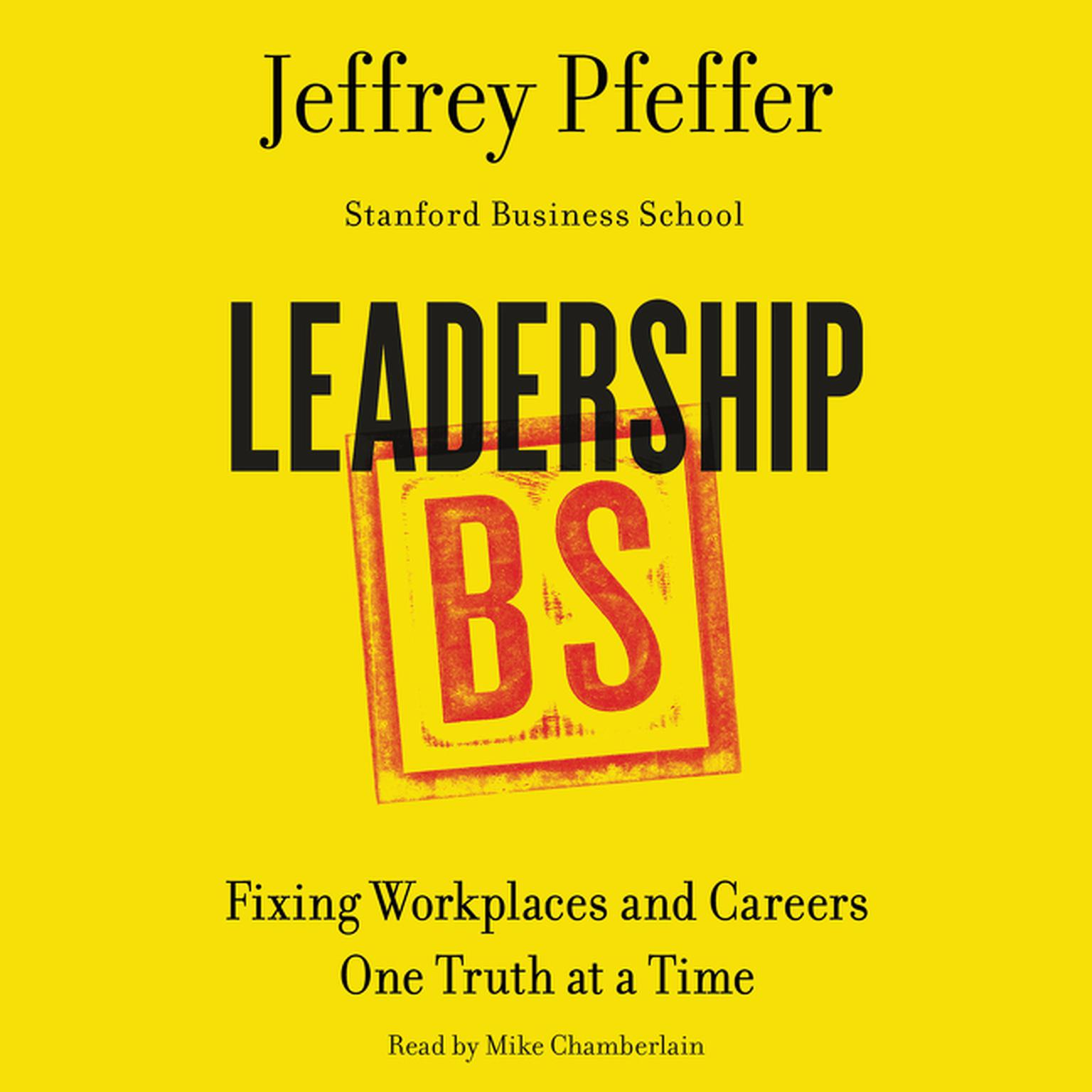 Printable Leadership BS: Fixing Workplaces and Careers One Truth at a Time Audiobook Cover Art