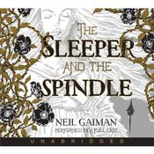 The Sleeper and the Spindle Audiobook, by Neil Gaiman