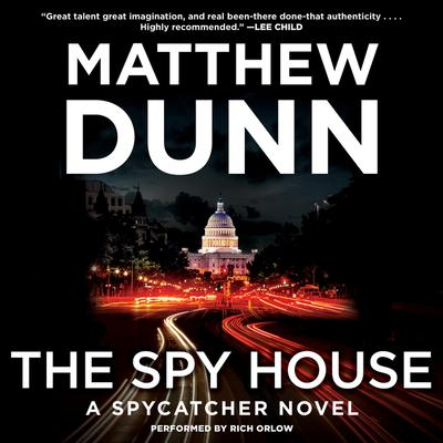 The Spy House: A Spycatcher Novel Audiobook, by Matthew Dunn