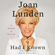 Had I Known: A Memoir of Survival, by Joan Lunden