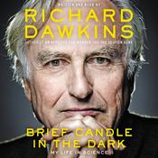 Brief Candle in the Dark: My Life in Science Audiobook, by Richard Dawkins