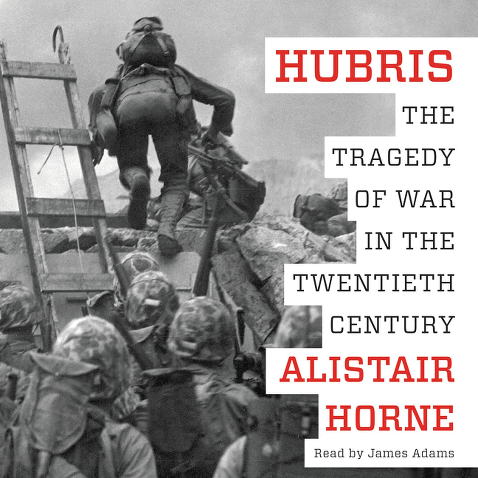 Printable Hubris: The Tragedy of War in the Twentieth Century Audiobook Cover Art