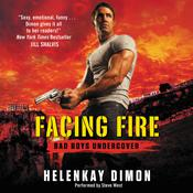 Facing Fire, by HelenKay Dimon