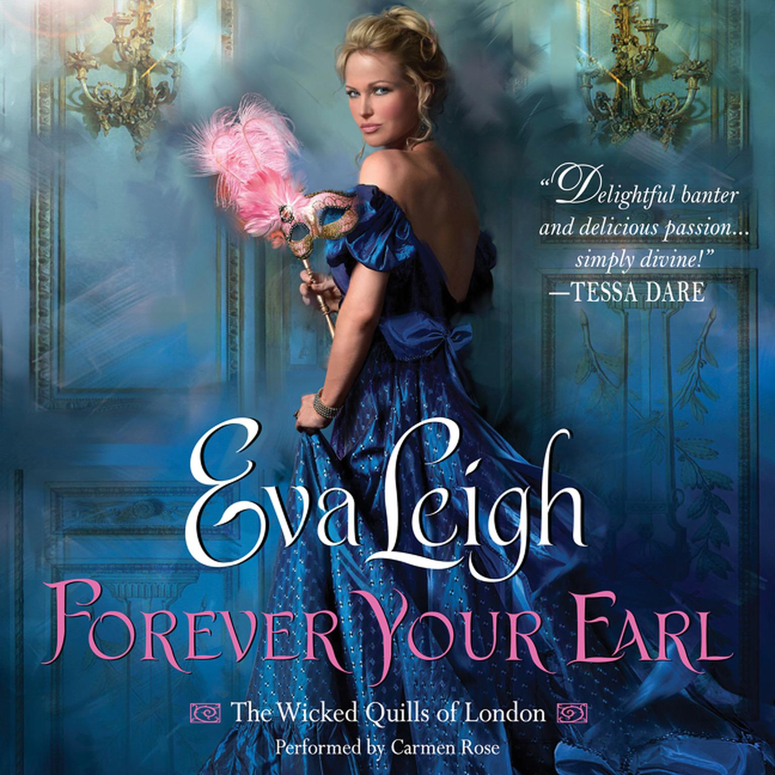 Printable Forever Your Earl: The Wicked Quills of London Audiobook Cover Art