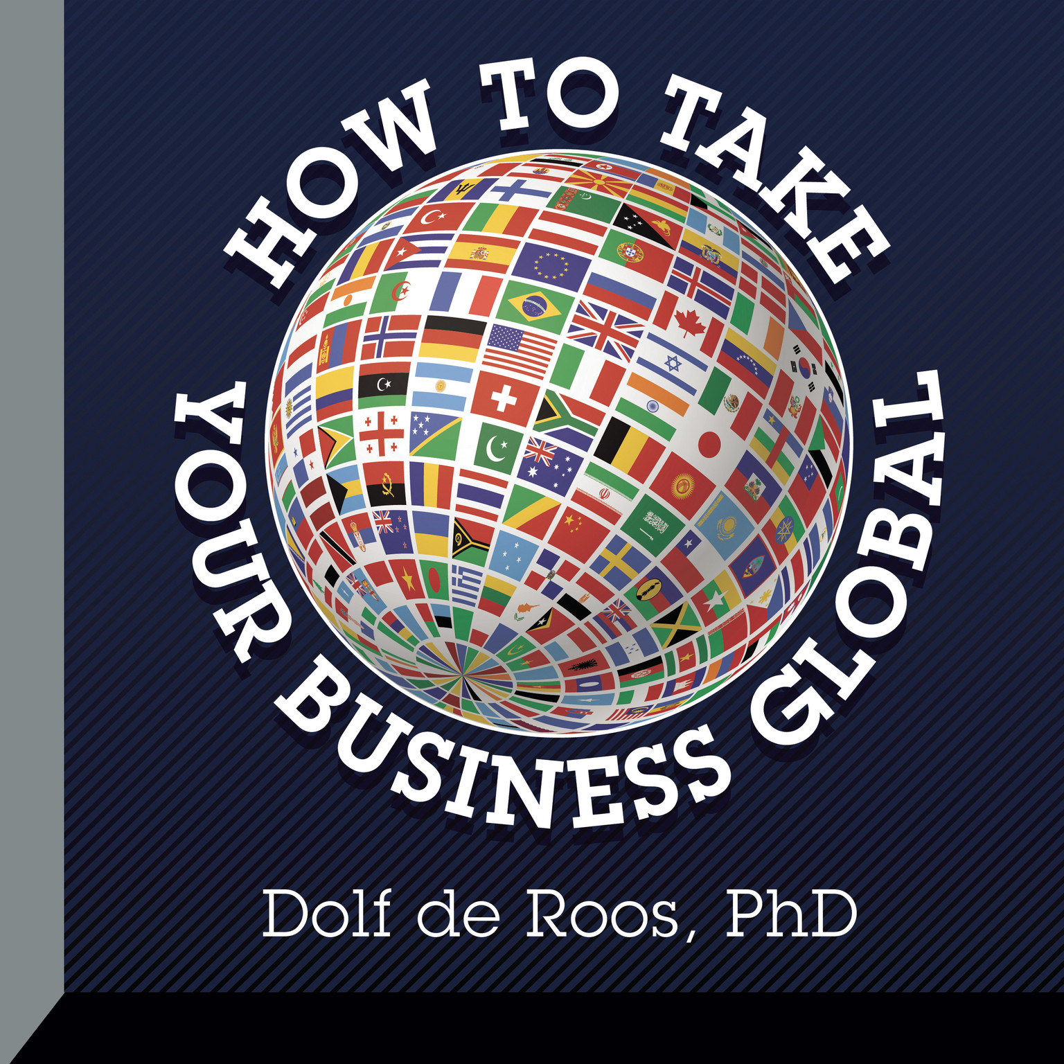 Printable How to Take Your Business Global Audiobook Cover Art