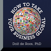 How to Take Your Business Global Audiobook, by Dolf de Roos