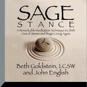 Sage Stance: A Remarkable Meditation Technique to Shift out of Stress and Begin Living Again Audiobook, by John English