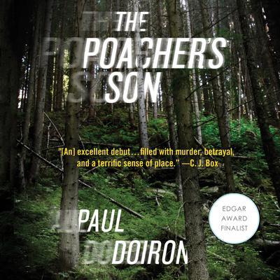The Poachers Son: A Novel Audiobook, by Paul Doiron