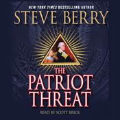 The Patriot Threat: A Novel, by Steve Berry