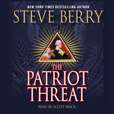 The Patriot Threat: A Novel Audiobook, by