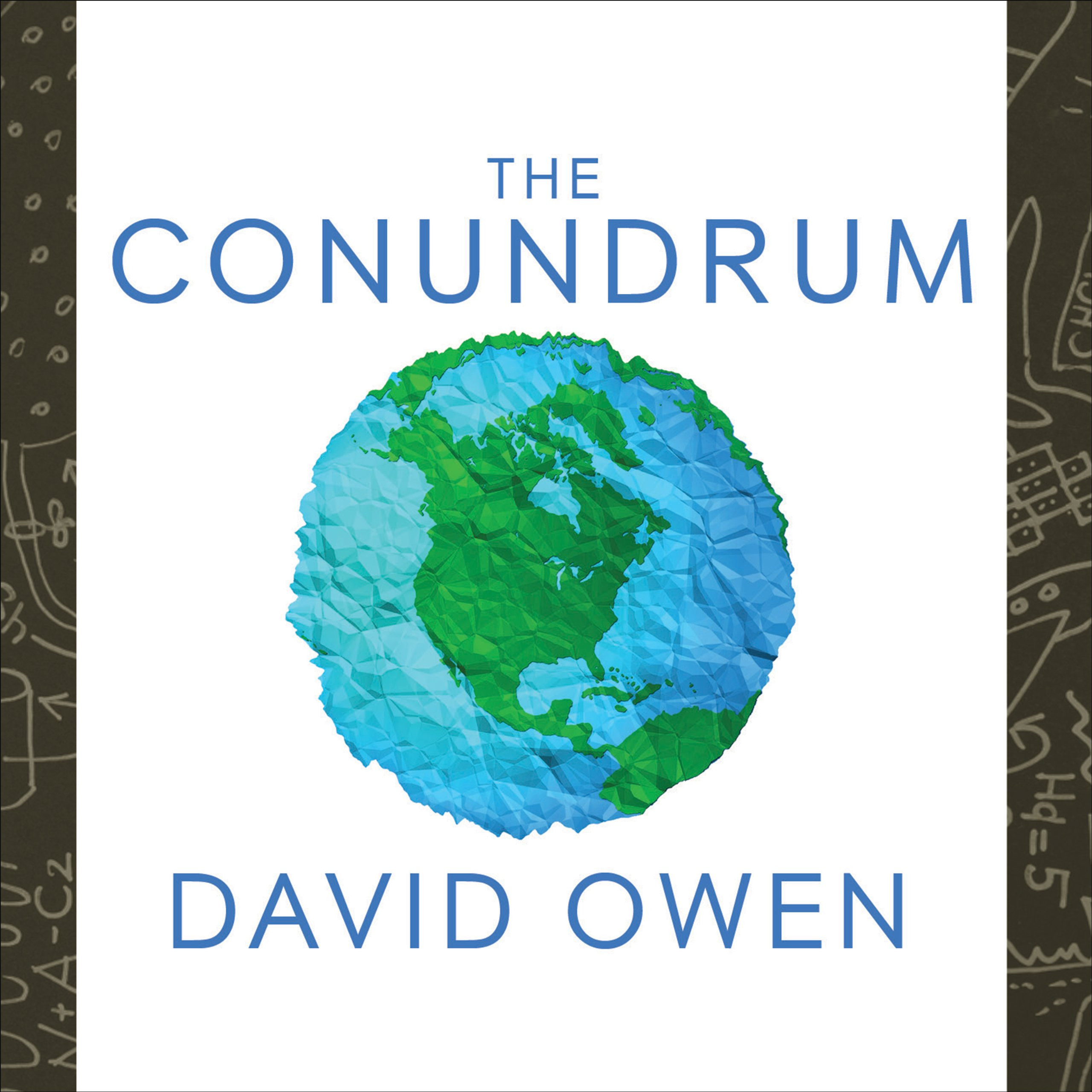 Printable The Conundrum: How Scientific Innovation, Increased Efficiency, and Good Intentions Can Make Our Energy and Climate Problems Worse Audiobook Cover Art