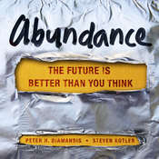 Abundance Audiobook, by Peter H. Diamandis, Steven Kotler
