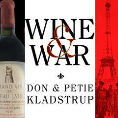 Wine and War: The French, the Nazis, and the Battle for Frances Greatest Treasure Audiobook, by Don Kladstrup, Petie Kladstrup
