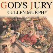 Gods Jury: The Inquisition and the Making of the Modern World, by Cullen Murphy