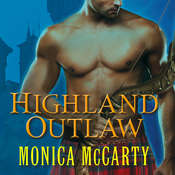 Highland Outlaw: A Novel Audiobook, by Monica McCarty