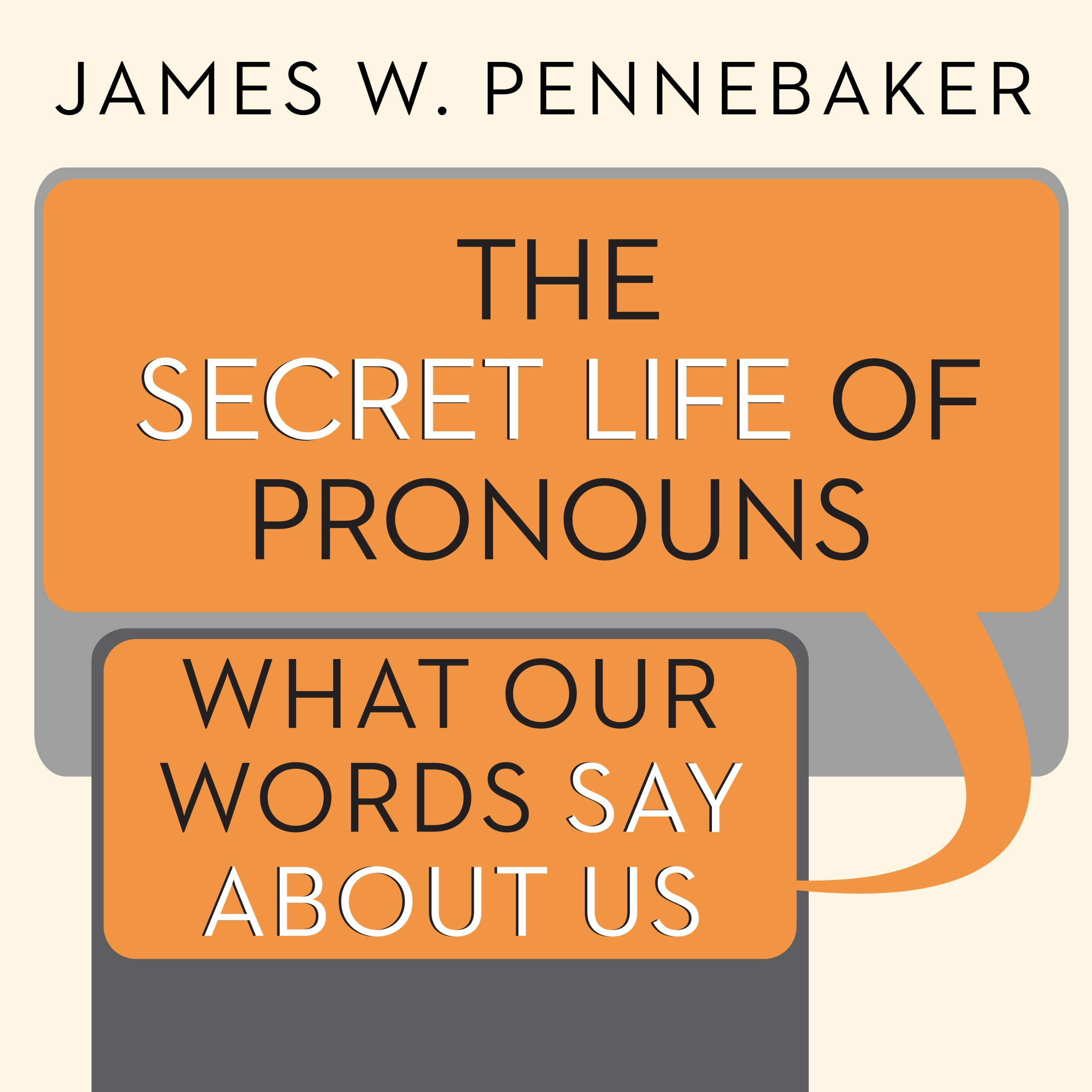 Printable The Secret Life of Pronouns: What Our Words Say About Us Audiobook Cover Art