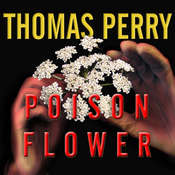 Poison Flower: A Jane Whitefield Novel, by Thomas Perry