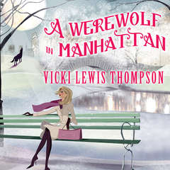 A Werewolf in Manhattan Audiobook, by Vicki Lewis Thompson