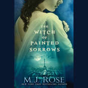 The Witch of Painted Sorrows Audiobook, by M. J. Rose