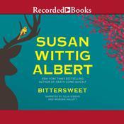 Bittersweet Audiobook, by Susan Wittig Albert