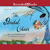 The Bridal Chair Audiobook, by Gloria Goldreich
