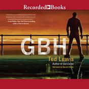 GBH, by Ted Lewis