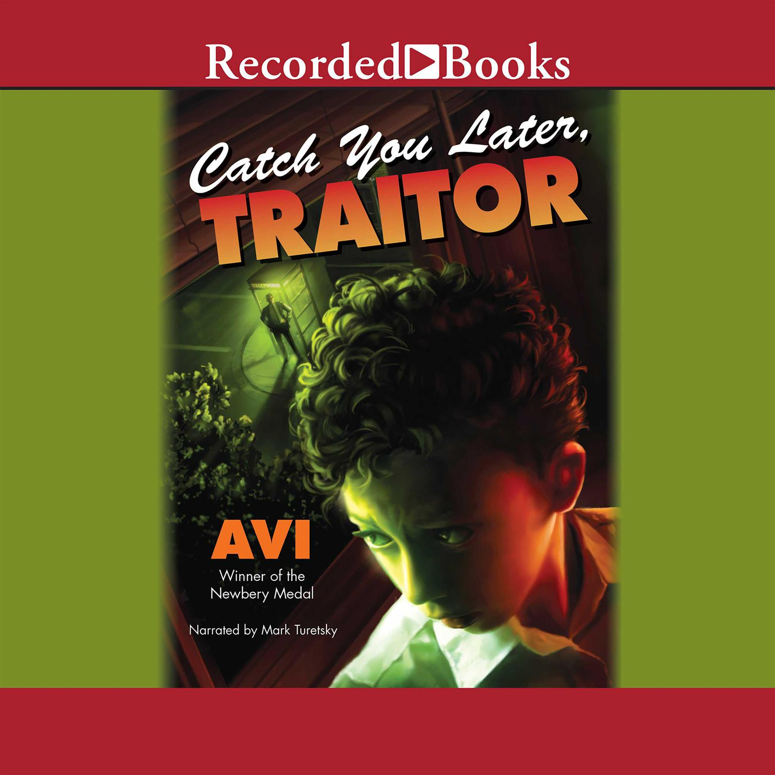 Printable Catch You Later, Traitor Audiobook Cover Art
