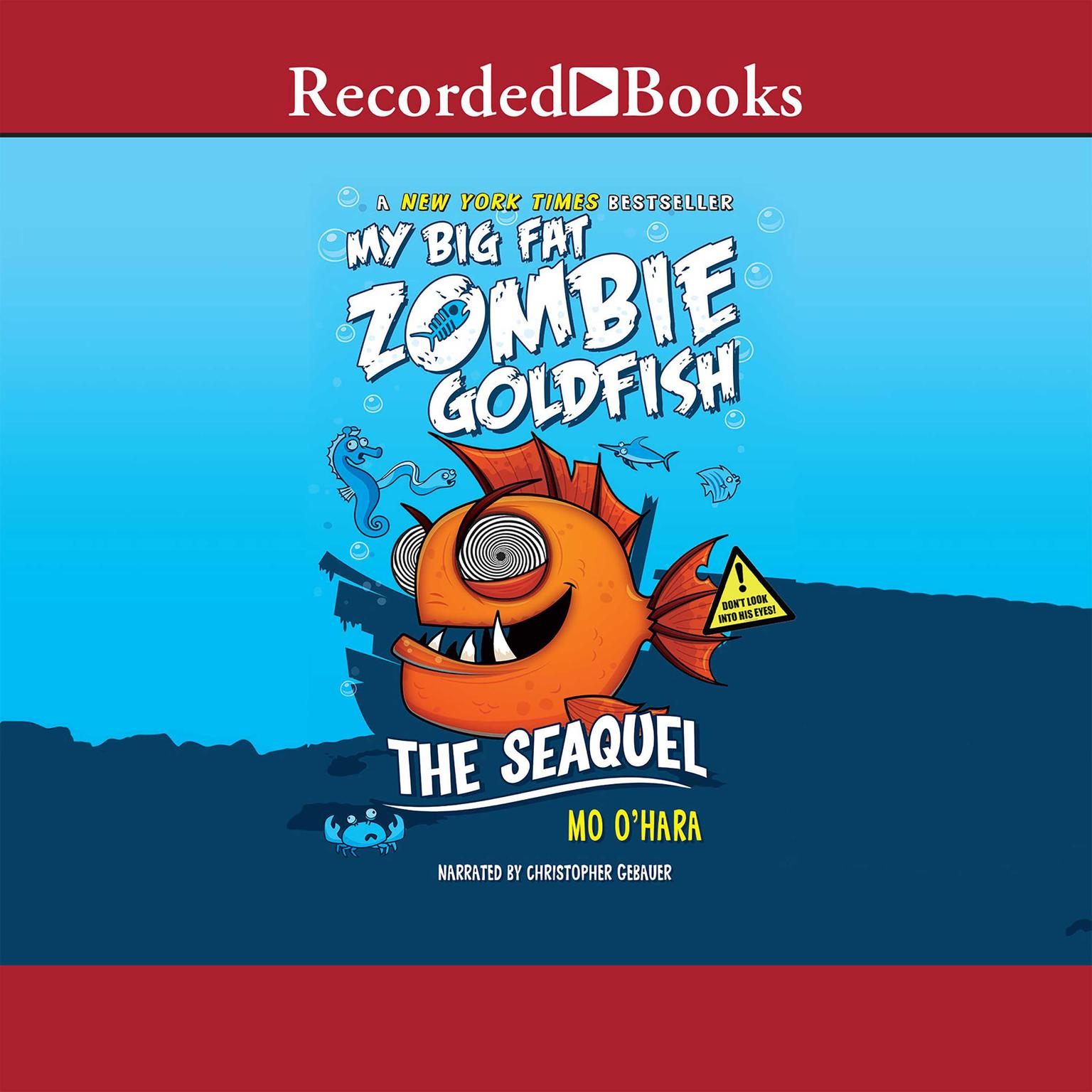 Printable My Big Fat Zombie Goldfish: The SeaQuel Audiobook Cover Art